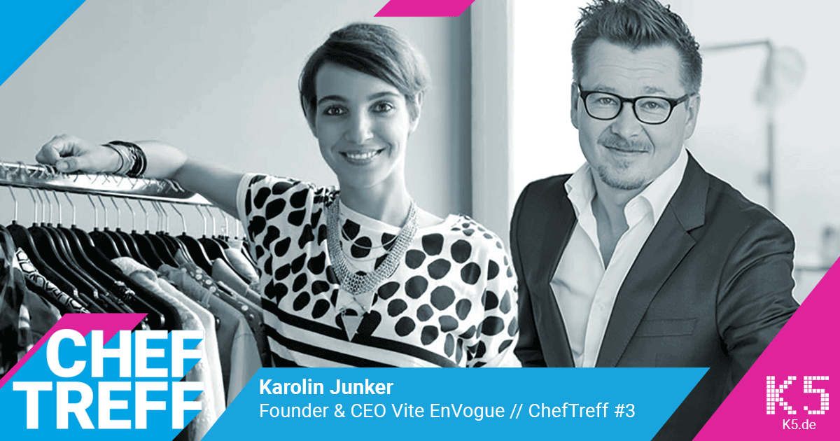Karolin Junker, Founder & CEO Vite EnVogue im ChefTreff Podcast mit Sven Rittau