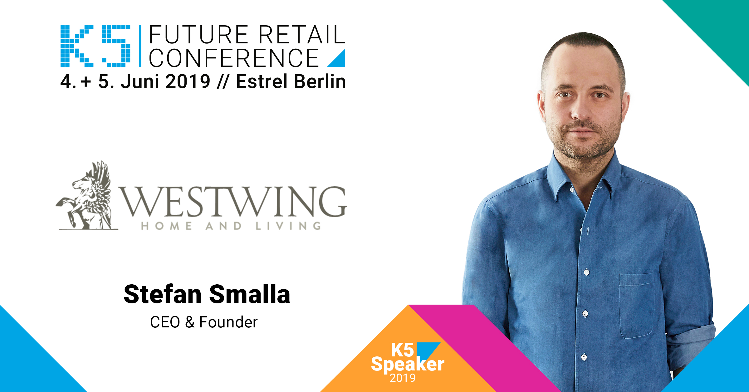 K5 Speaker FUTURE RETAIL CONFERENCE 2019, Stefan Smalla, CEO & Founder Westwing