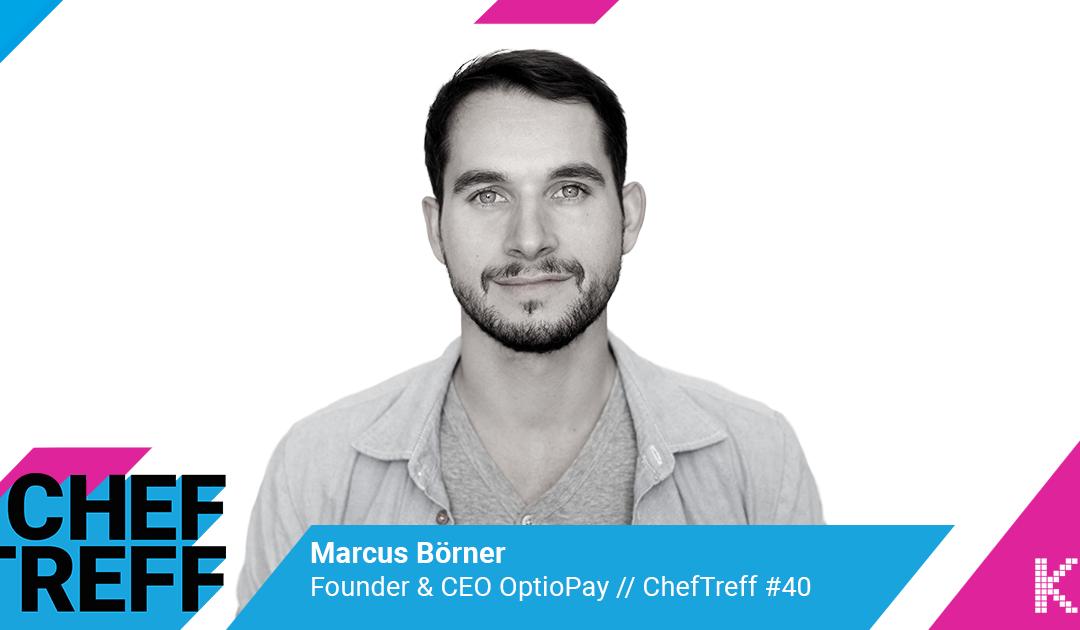 Von ReBuy zu OptioPay – Seriengründer Marcus Börner im Gespräch