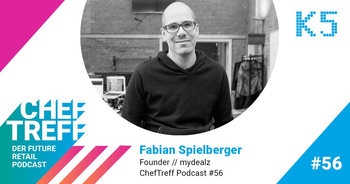 Fabian Spielberger, Founder mydealz im ChefTreff Podcast mit Sven Rittau