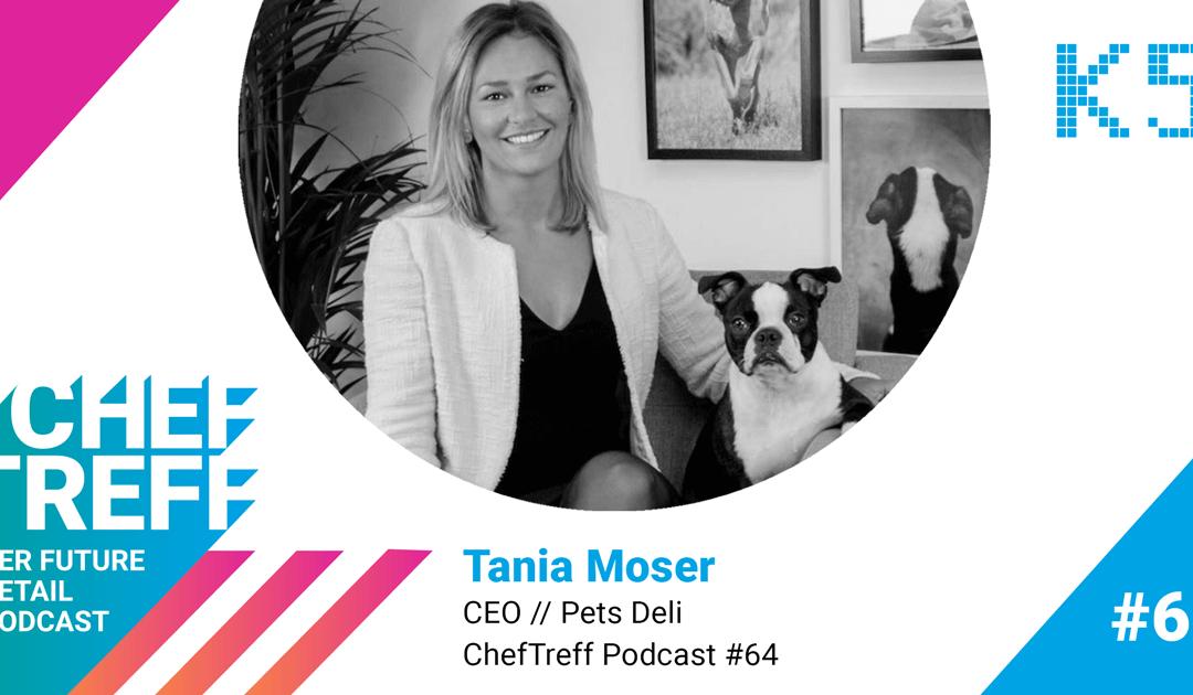 Höhere Marge bei besserer Qualität – Interview mit Tania Moser von Pets Deli