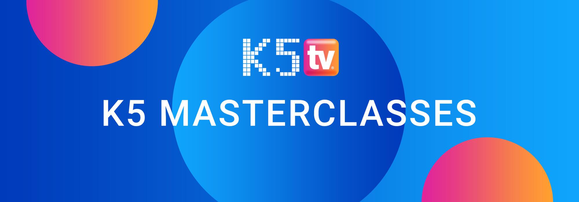 Die Masterclasses im K5 TV Programm