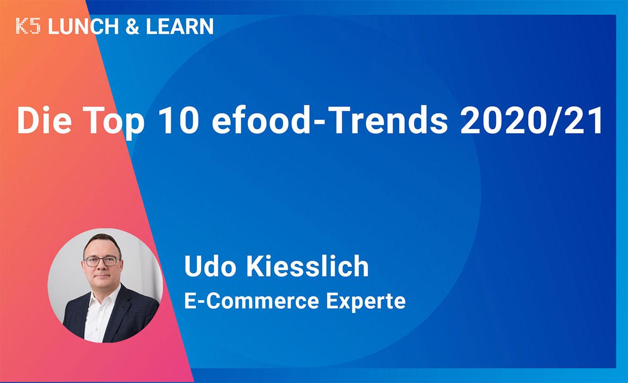 Die Top 10 efood Trends 2020/2021