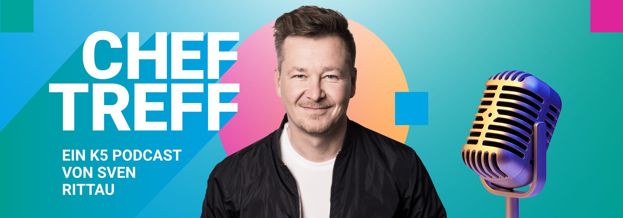 Cheftreff Podcast mit Sven Rittau