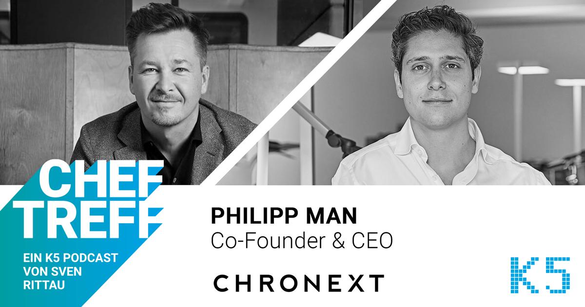 Philipp Man von Chronext im ChefTreff Podcast mit Sven Rittau